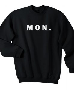 Monday Days Sweatshirt