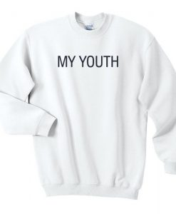 My Youth Sweatshirt