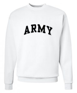 Army Unisex Sweatshirt