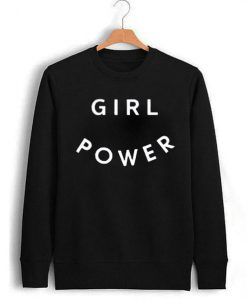 Girl Power unisex Sweatshirt
