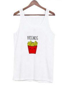 Friends Fries Tank top