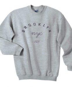 Brooklyn NYC 1971 Sweatshirt