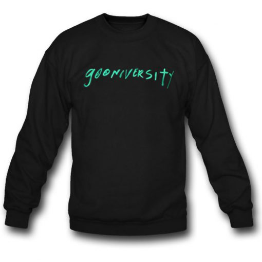 Gooniversity Sweatshirt