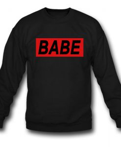 Babe Rectangular Sweatshirt