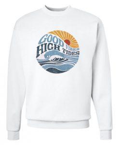 Good Vibes High Tides Sweatshirt