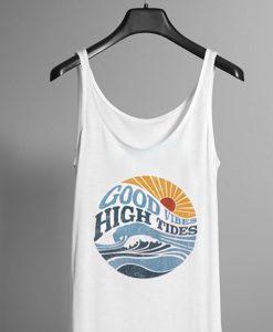 Good Vibes High Tides Tank top