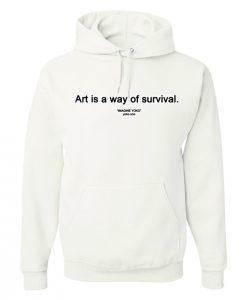 Art Is A Way Of Survival Yoko Ono Hoodie