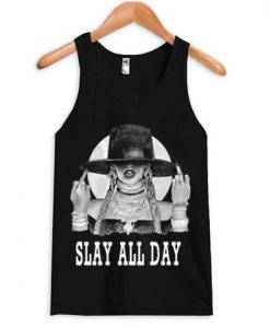 Slay All Day Beyonce Tank top