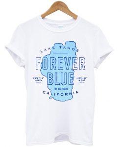 Lake Tahoe Forever T-shirt