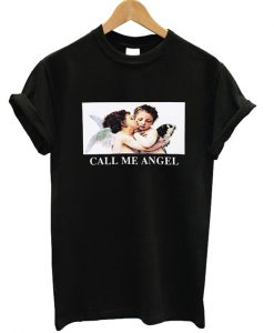 Call Me Angel T-shirt