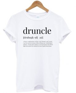 Druncle Definition T-shirt