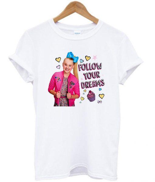 Jojo Siwa Follow Your Dream T-shirt