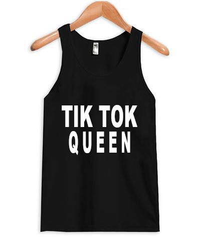 Tik Tok Queen Tank top