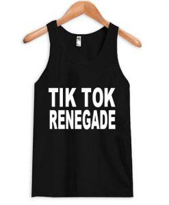Tik Tok Renegade Tank top